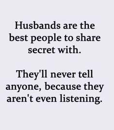 Slice Of Life - Social Media Wisdom Daily via - = Husband Humor, Husband Wife, Stuck, Spelling And Grammar, Marriage Humor, Slice Of Life, Motivational Posters, Good People, Jokes