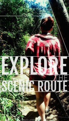 Explore the Scenic Route