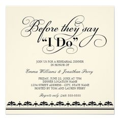 Rehearsal dinner invite. Have it match the invitation, program, and seating cards