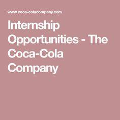 Internship Opportunities - The Coca-Cola Company