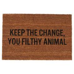 ya filthy animal!
