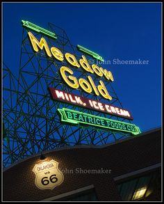 Tulsa Oklahoma Route 66 Highway Meadow Gold - This sign alwayz made me hungry for an ice-cream cone or milkshake.