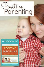 "How the book ""Positive Discipline the First Three Years"" has helped me as a mom and helped our family to thrive!"