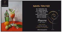 Navel Ten Fizz: Receta presentada por Iván Talens para la competición de coctelería #WorldClass2015 con Tanqueray Ten. Podrás probarla en calle passeig, 11, Carcaixent