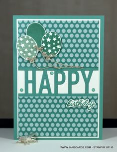 So Much Happy Birthday Card - JanB Cards Happy Birthday Sister, Happy Birthday Cards, Small Balloons, Anniversary Cards, Happy Anniversary, Stamping Up, Cool Cards, Stampin Up Cards, I Card