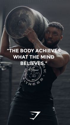 """""""The body achieves what the mind believes"""" - Unknown. #Gymshark #Quote #Motivational"""