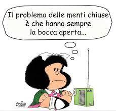 Mafalda - tutto aperto. Anche le menti!!!