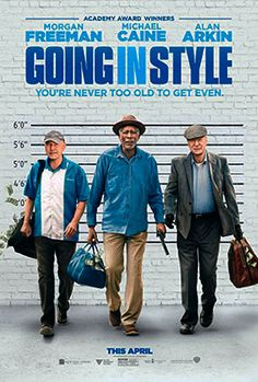 GOING IN STYLE – Rated – 36 mins Starring Alan Arkin, Michael Cain, Morgan Freeman, Ann-Margaret Joey King, Christopher Lloyd and Matt Dillon Based on the story by the same name by Edward… Ann Margret, Go To Movies, Hd Movies, Movies Online, Movie Film, Watch Movies, Movies Point, Nice Movies, 2017 Movies