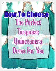 Turquoise Quinceanera gowns - Quinceanera is a tradition that initially came out of the Latin America, and it signifies the Girl's transformation from a kid to an adolescent. Absolutely Gorgeous, Beautiful Day, Turquoise Quinceanera Dresses, Turquoise Dress, Quince Dresses, All About Eyes, Looking For Women, True Colors, Dress Patterns