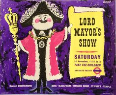 Original 1959 London Transport POSTER & # Lord Mayor & # s Show & # von Harry S . - Posters of all kinds - Transport Mayor Of London, Old London, Lord, London Transport, Travel Posters, Transport Posters, London Underground, Poster On, Stuff To Do