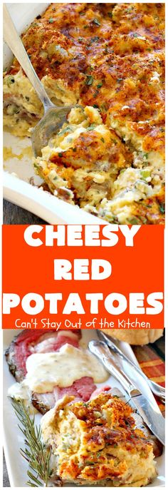 Cheesy Red Potatoes These fabulous cheesy potatoes make the perfect side dish for beef, chicken, pork or fish! They are absolutely scrumptious!