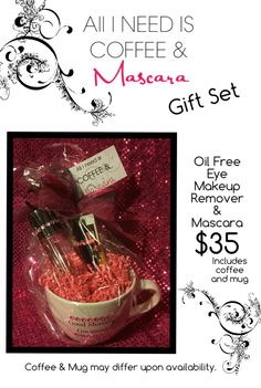 "Isn't this SO cute! What girl couldn't use mascara and coffee! This set is great for any occasion or holiday, especial for Christmas!   ""ALL I NEED IS COFFEE & MASCARA"" Gift Set includes an Oil Free Eye Makeup Remover, Mascara, Coffee, and a Coffee Mug.   Contact me (or your Mk consultant) to order one for everyone on your list!   P.S. This is an original creation by ME, Wendy Coffey ☕️"