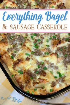 Everything Bagel and Sausage Casserole has bold bagel seasonings, maple sausage and rich cheese to create a memorable breakfast or bunch!