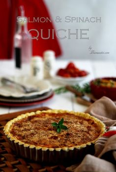 Bisous À Toi: Salmon & Spinach Quiche