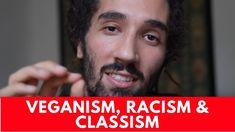 IS VEGANISM RACIST & CLASSIST? - YouTube