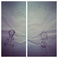 "My niece's artistic interpretation of ""fine"" and ""not fine""."