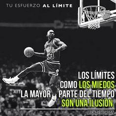Los límites como los miedos, la mayor parte del tiempo son una ilusión. #Jordan…