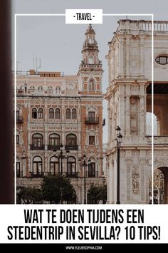 What to do during a city trip in Seville? 10 tips! - Fleur Sophia - What to do during a city trip in Seville? 10 tips! Ancient Greek Architecture, Chinese Architecture, Spain Travel, Travel Europe, Budapest Hungary, Malaga, Where To Go, Travel Pictures, Valencia