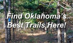 Oklahoma hiking trails. Descriptions and level of difficulty/distance.