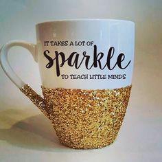 It takes a lot of SPARKLE to teach little minds glitter coffee mug - Teacher coffee mug - made to order