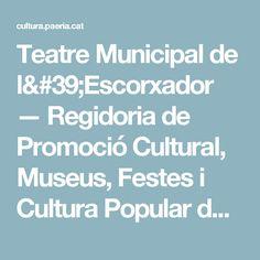 Teatre Municipal de l'Escorxador — Regidoria de Promoció Cultural, Museus, Festes i Cultura Popular de l'Ajuntament de Lleida