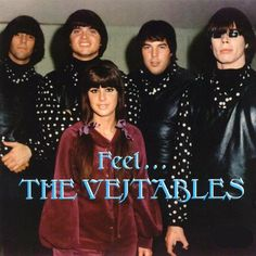 The  Vejtables -the 60s in the Bay Area