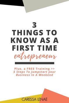 Starting a business shouldn't be overwhelming. In this post of a 3 part series, I breaking down 3 things you must know when starting your first business as a new entrepreneur. via @CaressaLenae | Business Strategist + Blogging + Mompreneur