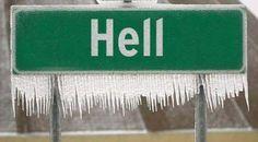 It finally happened!  Hell froze over! via ahajokes.com