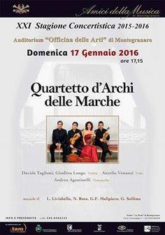 Domenica 17 Gennaio  Quartetti d'archi delle Marche  ( Auditorium officina delle Marche ore 17,15)