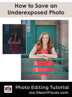 How To Save an Underexposed Photo #photography #iheartfaces #editing #underexposed