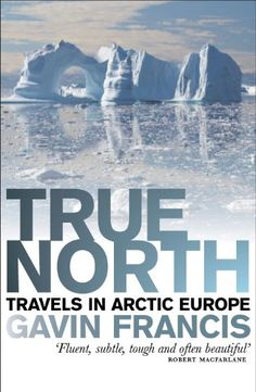 From 2.80 True North: Travels In Arctic Europe