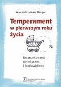 """""""Temperament w pierwszym roku życia"""" Wojciech Łukasz Dragan Published by Wydawnictwo Naukowe Scholar"""