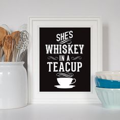 This feels like essential life decor…  https://www.etsy.com/listing/128384364/whiskey-in-a-teacup-gift-for-her?ref=sr_gallery_16&ga_search_query=prints+for+strong+women&ga_search_type=all&ga_view_type=gallery