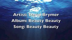 Beauty Beauty (David Brymer)