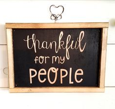 Thankful for my people wood sign- 9x13, painted wood sign, holiday wood sign, home decor, gift ideas, teacher gifts, teacher signs by timberandlillysigns on Etsy