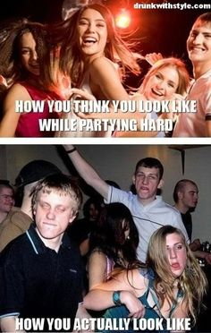 Think You Look Like Partying Hard