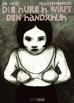 De Vries, Katrin: Die Hure H wirft den Handschuh, 2007 (741.5 Feu)