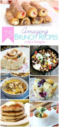 75 AMAZING Brunch Recipe ~ This round up is filled with SO many different and delicious ideas. Perfect for holidays, special occasions
