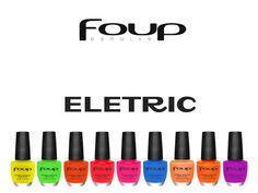 Resenha de mais um lançamento da Foup  Coleção Eletric, vem conferir!!  http://blogdajeu.com.br/foup-lanca-colecao-eletric/  #esmaltes #foup #resenha #review #eletric #colecaoeletric #unhas #nails