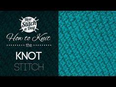 The Knot Stitch :: Knitting Stitch #174 :: New Stitch A Day