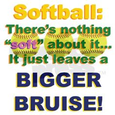 Softballs may hurt, but I'd rather be playing it then being at home on the couch like a bum.⚾ and this is so true. Let's show them guys that we can through fast and still handle the bruises