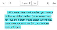 1 John 4:20 (NIV)