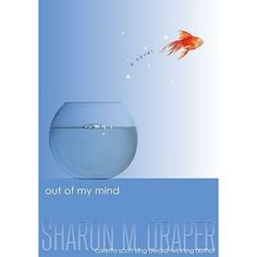 Carole's Chatter: Out of My Mind by Sharon M Draper Out Of My Mind, Quotations, This Book, Mindfulness, Make It Yourself, Thoughts, Books, Libros, Book