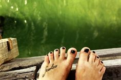 Short Cute Foot Quote Tattoos for Girls - Charming Foot Quote Tattoos for Girls