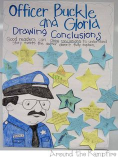"Officer Buckle and Gloria: drawing conclusions anchor chart. She also shows an ""alphabet dice game"" that she  assigns points value to AND suggests using a shoebox lid lined with a thin sheet of craft foam to muffle the sound of the dice"