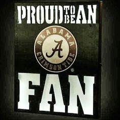Proud To Be An Alabama Fan