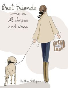 Dog Lover Art - Best Friends Come in All Shapes - Art for Women - Quotes for Women - Art for Women - Inspirational Art