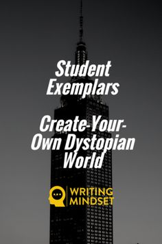 Dystopian World Exemplars...Oh My!