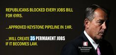 Republicans block jobs bill and claim Keystone Pipeline will create jobs - yeah 35 jobs.