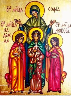 St. Sophia with her daughters Faith, Hope & Love by Anna Makac